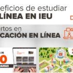 IEU Online: Lo que debes saber para estudiar online aquí